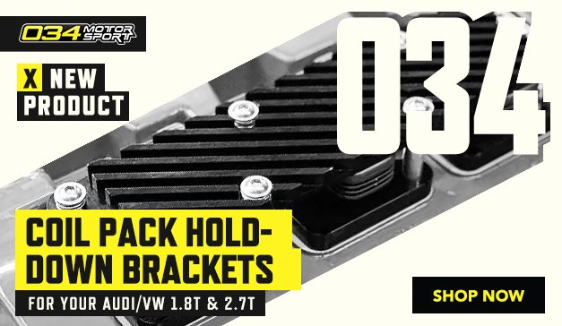 VAG - New 034Motorsport Coil Pack Hold-Down Brackets for 1.8T & 2.7T