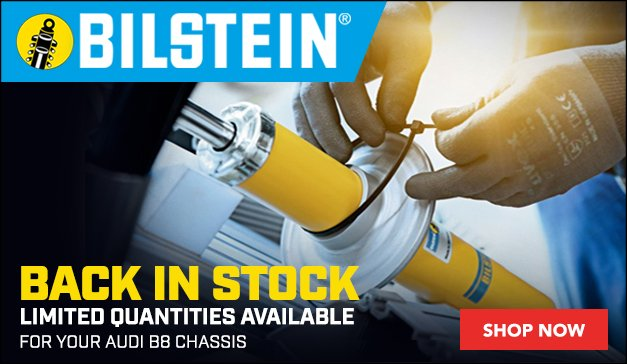 Audi B8 Chassis Bilstein Back In Stock - Limited Quantities Available