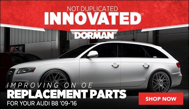 Dorman Products | Audi B8 Chassis