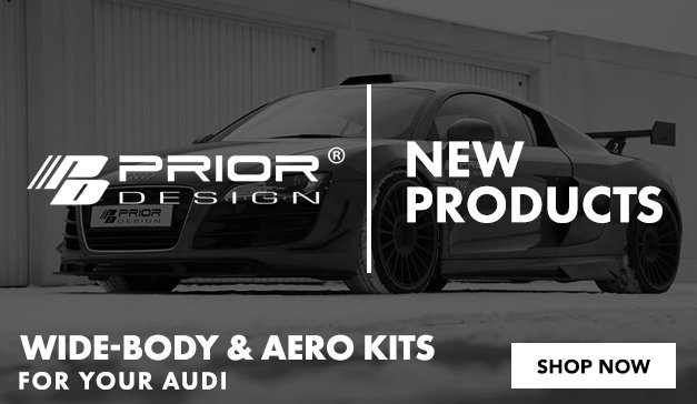 Audi - New Prior Design Wide-Body and Aero Kits Now Available