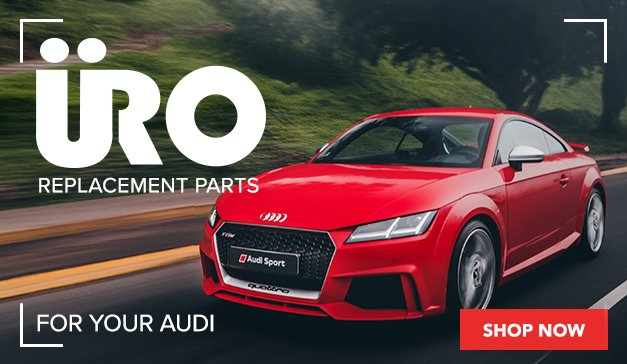 Audi - URO and URO Premium - It's time to catch up on routine maintenance