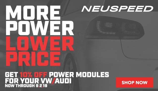 VW / AUDI  - 10% Off Neuspeed Power Modules