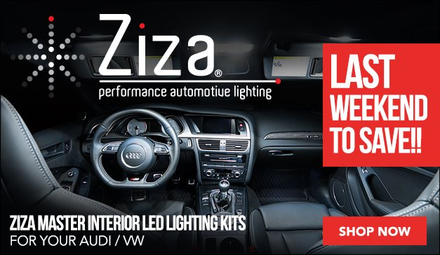 Last Chance to Save on Ziza for Your Audi/VW