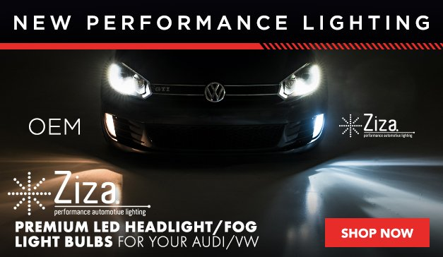 VAG - NEW Ziza Precision LED Headlight/Fog Light Bulbs