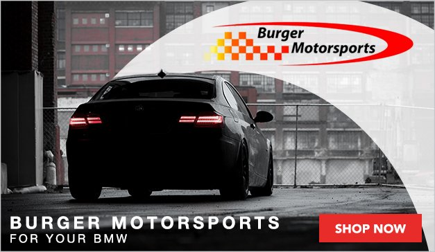 Burger Motorsport Now Available for your BMW