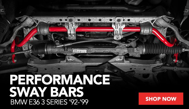 Performance Sway Bars for your BMW E36 3 Series