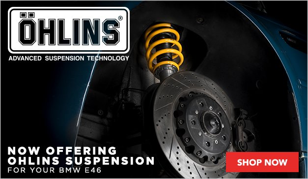 Ohlins Suspension Now Available for your BMW E46