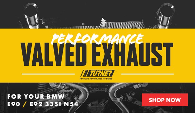 BMW - E9X 335i New Turner Motorsport Performance Exhaust