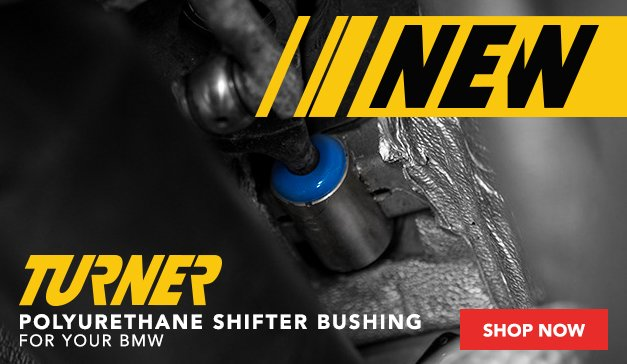 New From Turner - Polyurethane Shifter Bushings