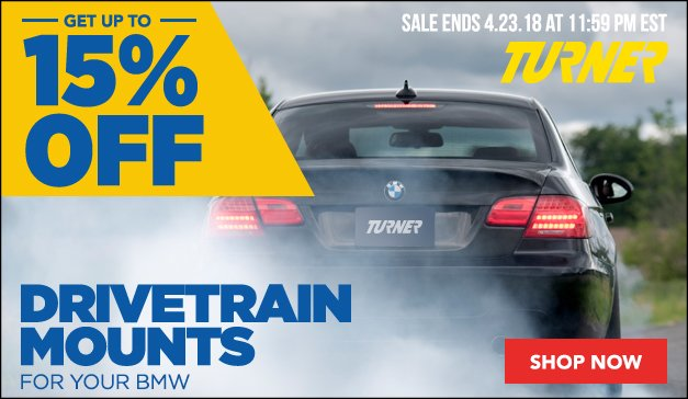 TURNER PERFORMANCE MOUNTS SALE - BMW