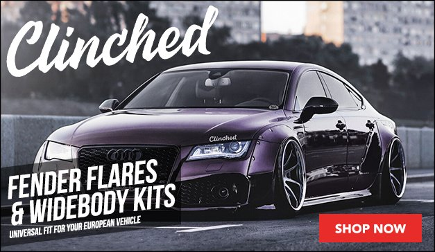 Clinched Overfenders and Widebody Kits