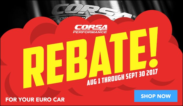 Corsa Performance Exhaust Rebate