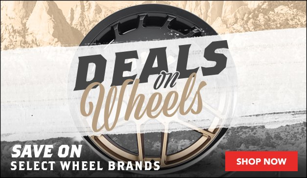 Deals on Wheels - Save on Select Wheel Brands