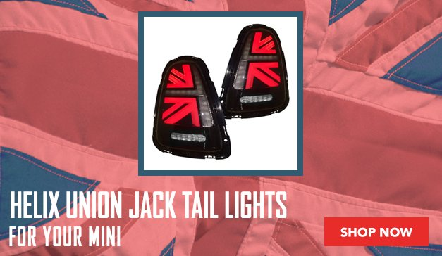 Mini - New Light Options from Helix - Featuring Union Jack Tail lights