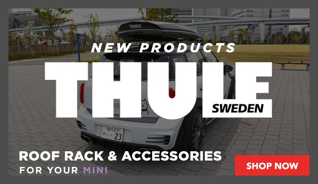 MINI - New Thule Roof Racks And Accessorizes
