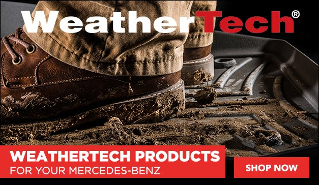 Weathertech products for your Mercedes Benz