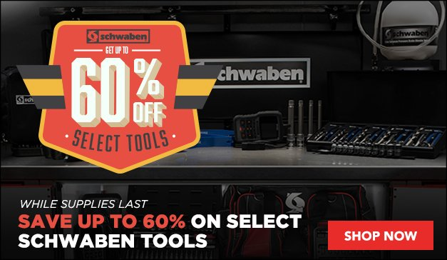 50% Off On Select Schwaben Tools - While Supplies Lasts
