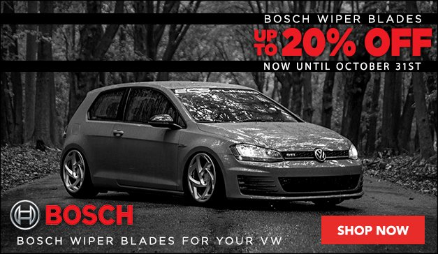 Up To 20% Off BOSCH Wiper Blades for your VW