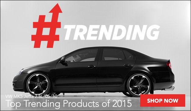 Top Trending Parts For Your VW MK5 Jetta 2.5L