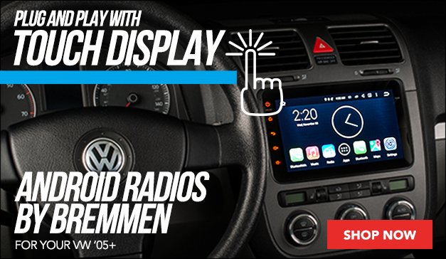 New Andriod Radios By Bremmen For your VW