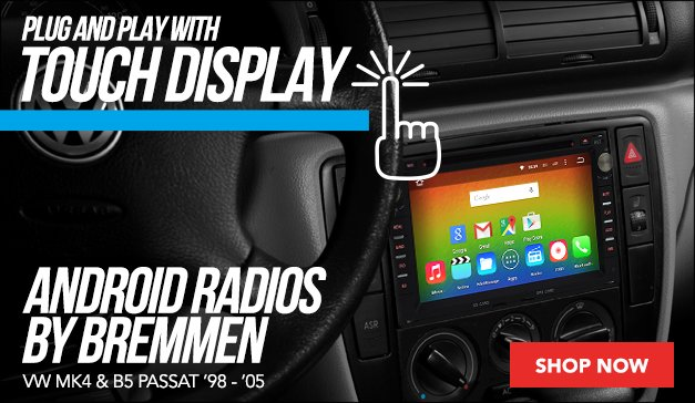 New Android Radios By Bremmen For your VW MK4 & B5