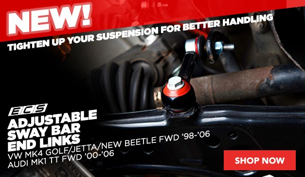 NEW! ECS Adjustable sway bar end links | MK4 & MKI TT