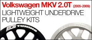 Volkswagen MKV 2.0T Lightweight Underdrive Pulleys
