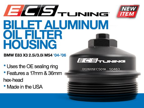 Ecs news bmw x3 m54 billet aluminum oil filter for Bmw x3 motor oil