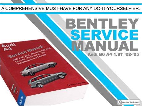 ecs news audi b6 a4 1 8t bentley service manual rh ecstuning com Audi A3 Audi S4