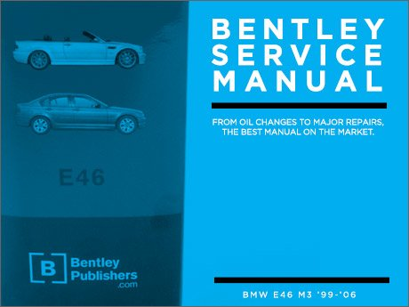 Ecs News Bentley Service Manuals For Your Bmw E46 M3