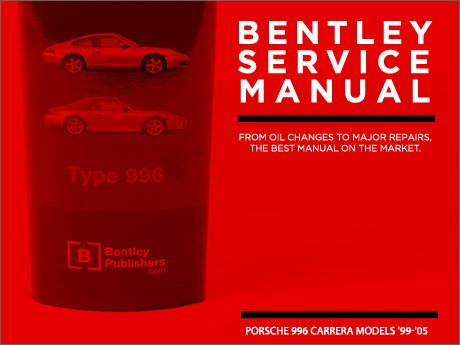 ecs news bentley service manuals for your porsche 996 carrera rh ecstuning com porsche 911 996 service/repair/workshop manual 98-02 porsche 996 service manual pdf