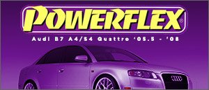 Audi B7 A4/S4 Powerflex Sale