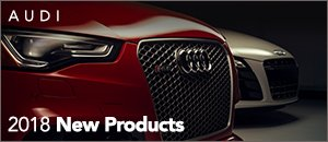 2018 New Products for your Audi