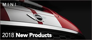 2018 New Products for your MINI