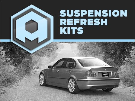 ECS News - Up To 15% OFF Suspension Refresh Kit | E46 325/330 Xi
