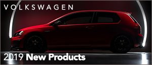 2019 New Products for your Volkswagen