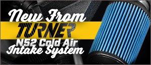 New Turner Motorsport N52 Intake