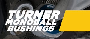 Turner Monoball Bushings  ¦  F22 2 Series RWD