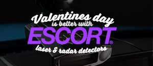 Valentine's day is better with an Escort - Escort Radar