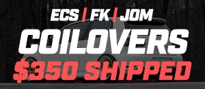 DOORBUSTER Select ECS | FK | JOM COILOVERS $350 Shipped