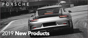 2019 New Products for your Porsche