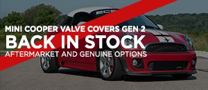 Mini Cooper Gen 2 Valve Covers! N16