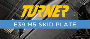 Turner Motorsport E39 Skid Plate