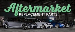 Aftermarket Replacement Parts - VW MK6 Jetta GLI