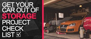 Getting Your Car Out Of Storage Checklist