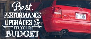 B7 A4 2.0T Best Performance Upgrades for your Budget