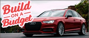 B9 A4 2.0T Best Performance Upgrades for your Budget