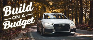 B9 S4 3.0T Best Performance Upgrades for your Budget