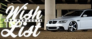 Top Wish List Items For Your E9X M3 This Year!