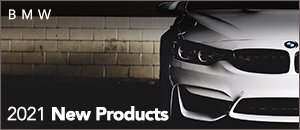 2021 New Products for your BMW